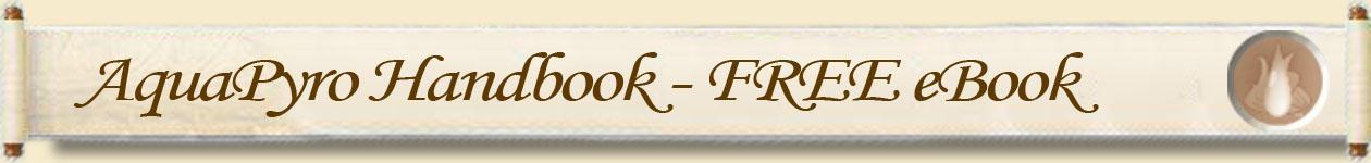AquaPyro Handbook - FREE eBook